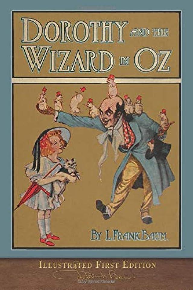 作詞家出会いホストDorothy and the Wizard in Oz (Illustrated First Edition): 100th Anniversary OZ Collection