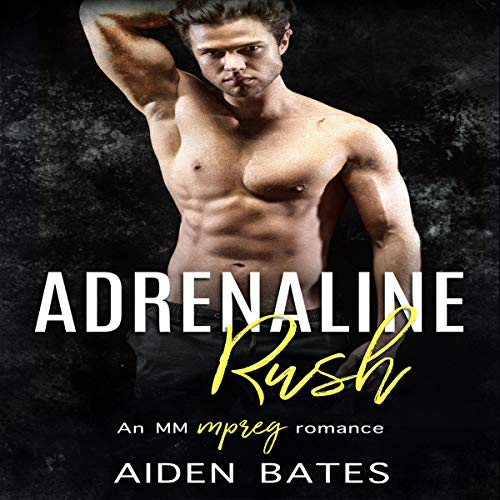 Adrenaline Rush: An Mpreg Romance  audiobook cover art