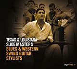 Texas et Louisiana - slide masters - Blues et Western - swing guitar - stylists