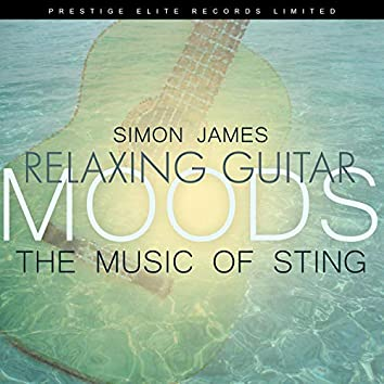 Relaxing Guitar Moods - The Music of Sting
