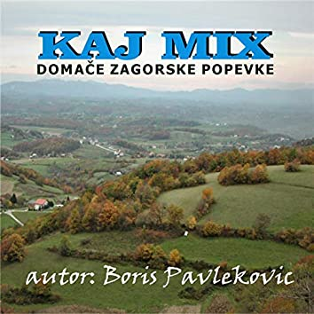 KAJ MIX (autor Boris Pavleković) (Zagorski)