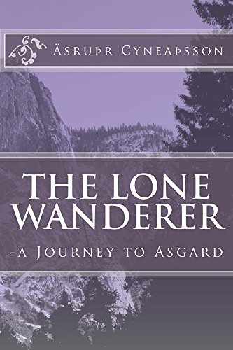 The Lone Wanderer: - a Journey to Asgard (English Edition)