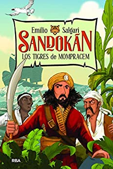 Sandokán 1. Los tigres de Mompracem (INOLVIDABLES) de [Emilio Salgari, Carles Arbat, Guida Planes]