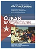 Cuban Immigration (Changing Face of North America)