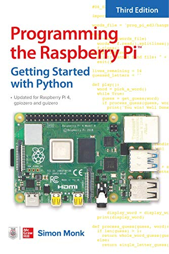 Programming the Raspberry Pi, Third Edition: Getting Started with Python