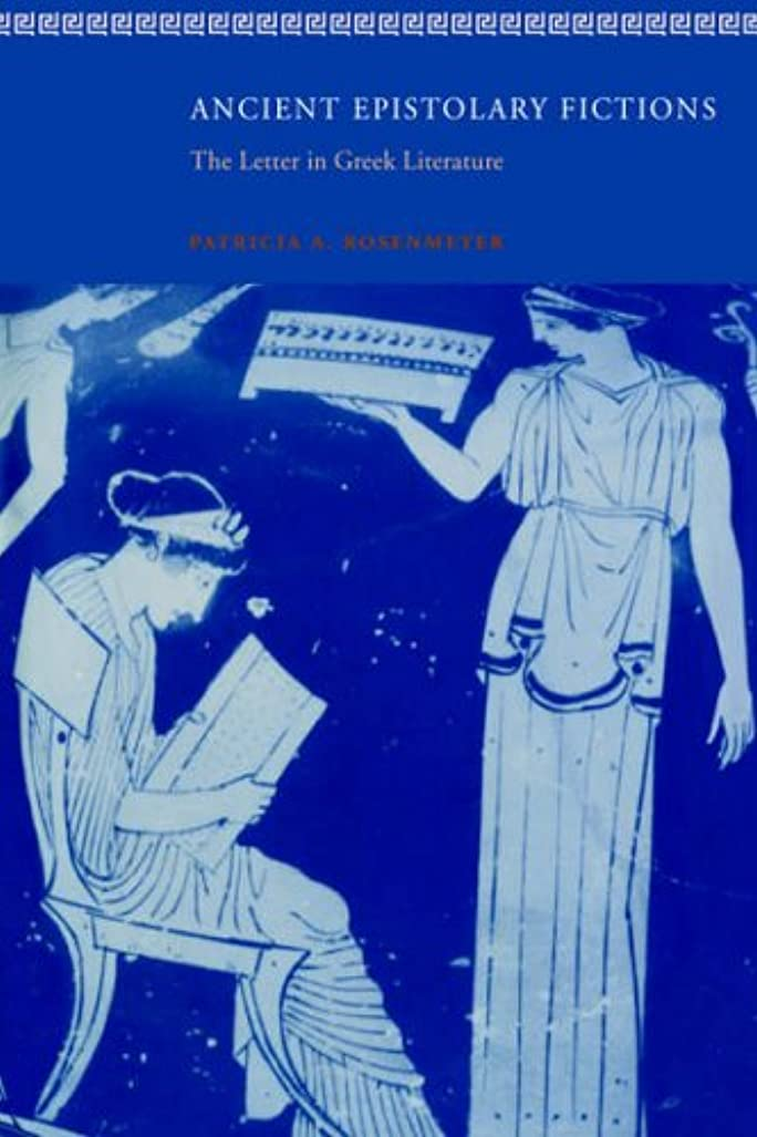 シャワー相談エキゾチックAncient Epistolary Fictions: The Letter in Greek Literature