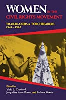 Women in the Civil Rights Movement: Trailblazers and Torchbearers, 1941?1965 (Blacks in the Diaspora) by Unknown(1993-10-22)