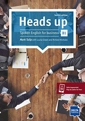 Heads up B1: Spoken English for business. Student's Book with audios online