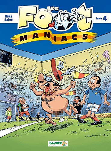 Les Foot maniacs - tome 04