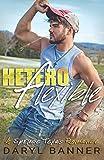 Heteroflexible (A Spruce Texas Romance)