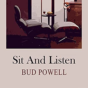 Sit and Listen