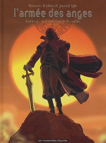 L'Armée des anges, tome 2 : Le Marchand de sable
