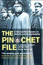 The Pinochet File: A Declassified Dossier on Atrocity and Accountability (National Security Archive Book) by Peter Kornbluh (2003-09-01)