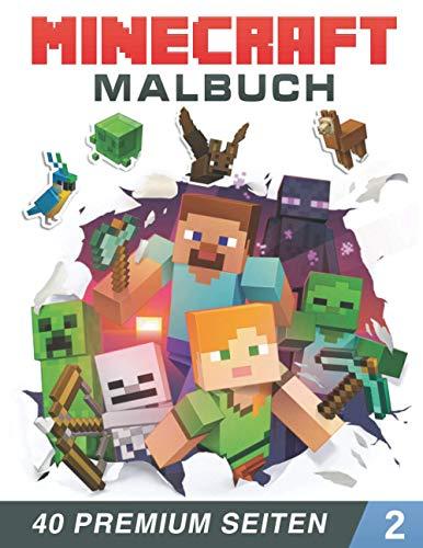Minecraft Malbuch: 40 tolle Malvorlagen für Kinder und Erwachsene, neue und neueste hochwertige Premium-Bilder zum Zeichnen. (German Edition)