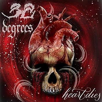 Heart Dies (In Your Eyes)