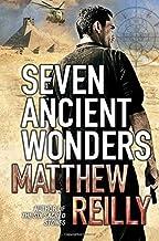 Seven Ancient Wonders (Jack West Junior 1) by Matthew Reilly (2010-12-03)