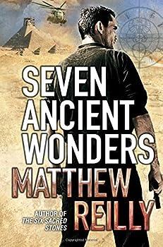 Seven Ancient Wonders  Jack West Junior 1  by Matthew Reilly  2010-12-03
