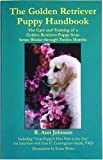 The Golden Retriever Puppy Handbook