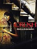 Crush...
