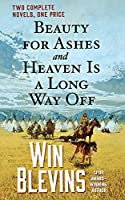 Beauty for Ashes and Heaven Is a Long Way Off (Rendezvous)