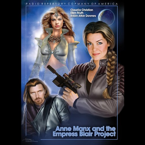 Anne Manx and the Empress Blair Project cover art