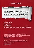 Verborgene Therapien: Was dir der Arzt nicht sagt 8394078354 Book Cover