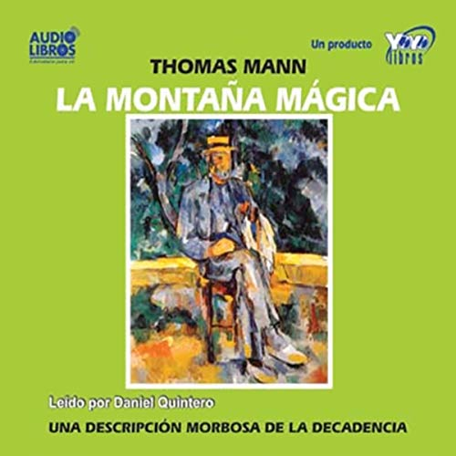 La Montana Magica [The Magic Mountain]                   By:                                                                                                                                 Thomas Mann                               Narrated by:                                                                                                                                 Daniel Quintero                      Length: 2 hrs and 42 mins     1 rating     Overall 1.0