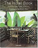 The Hotel Book: Great Escapes South America (JUMBO)