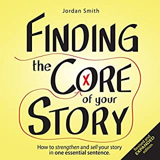 Finding the Core of Your Story cover art