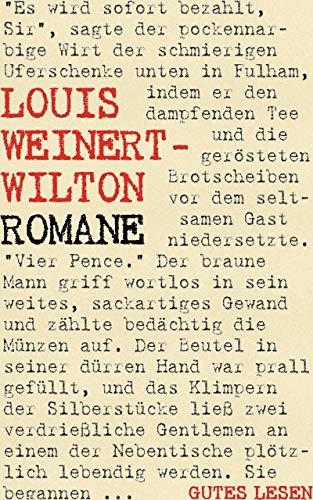 Louis Weinert-Wilton - Romane: Der betende Baum. Spuk am See. Licht vom Strom. Der Skorpion