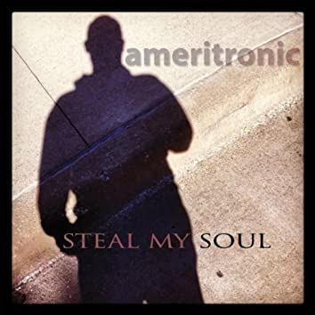 Steal My Soul