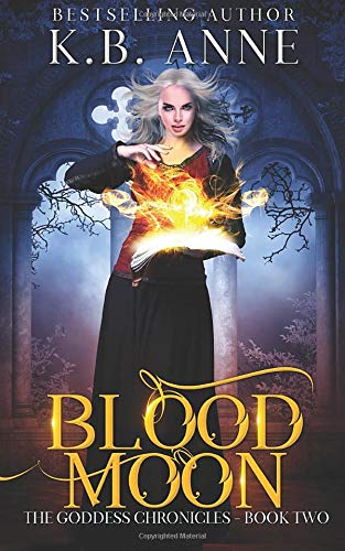 Blood Moon (The Goddess Chronicles)