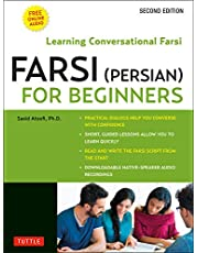 Farsi (Persian) for Beginners: Learning Conversational Farsi - Second Edition (Free Downloadable Audio Files Included)