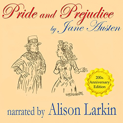Pride and Prejudice - the 200th Anniversary Audio Edition audiobook cover art