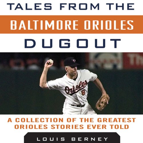 Tales from the Baltimore Orioles Dugout audiobook cover art