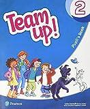 Team Up! 2 Pupil's Book Print & Digital Interactive Pupil's Book -Online Practice Access Code
