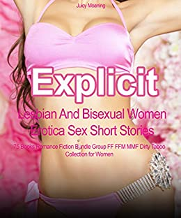 Explicit Lesbian And Bisexual Women Erotica Sex Short Stories: 75 Books Romance Fiction Bundle Group FF FFM MMF Dirty Taboo Collection for Women Review