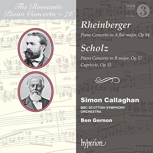 Rheinberger, Scholz : Concertos pour piano. Callaghan, Gernon.