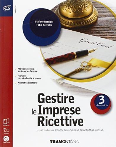 Gestire le imprese ricettive. Openbook-Extrakit. Per le Scuole superiori. Con e-book. Con espansione online (Vol. 3)