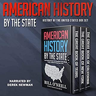 American History by the State: Interesting Stories and Random Facts About Texas, California, and New York cover art