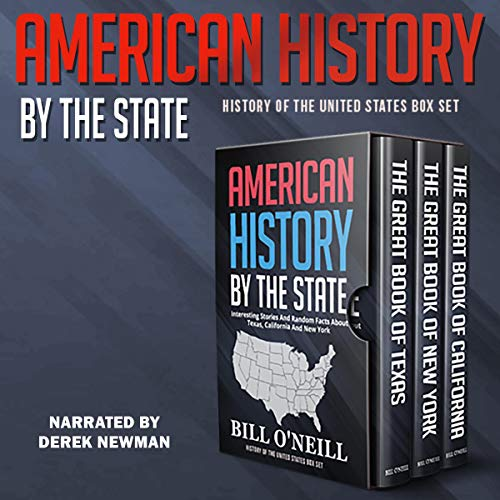 American History by the State: Interesting Stories and Random Facts About Texas, California, and New York Titelbild