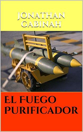 El Fuego Purificador eBook: Gabinah, Jonathan: Amazon.es: Tienda ...