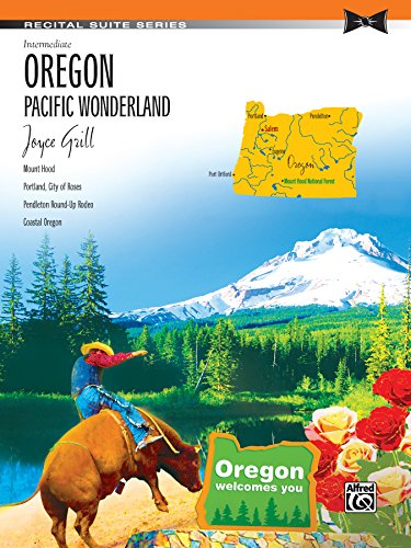 Oregon: Pacific Wonderland: Intermediate Piano Suite (Recital Suite Series) (English Edition)
