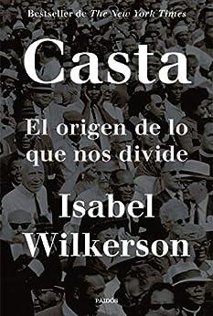 Casta: El origen de lo que nos divide (Contextos) PDF EPUB Gratis descargar completo