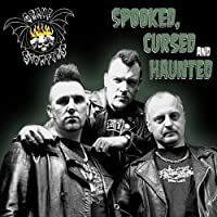 Spooked Cursed & Haunted by Grave Stompers (2008-10-14)