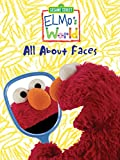 Sesame Street: Elmo's World: All About Faces!
