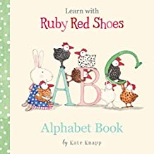 Learn with Ruby Red Shoes: Alphabet Book (Learn with Ruby Red Shoes)