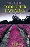 Tödlicher Lavendel: Leon Ritters erster Fall (Ein-Leon-Ritter-Krimi, Band 1) - Remy Eyssen