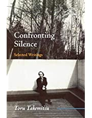 Confronting Silence: Selected Writings (Fallen Leaf Monographs on Contemporary Composers): 1