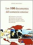 100 Documentos Del Comercio Exter (ECONOMIA)